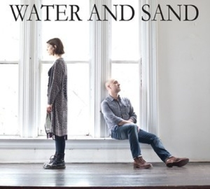 WATER AND SAND - WATER AND SAND