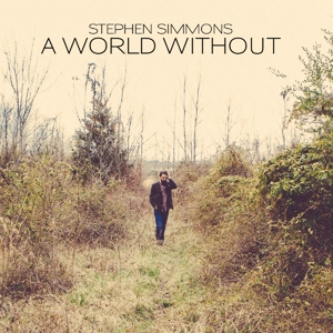 SIMMONS, STEPHEN - A WORLD WITHOUT