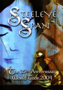 STEELEYE SPAN - THE 35TH ANNIVERSARY WORLD TOUR  04