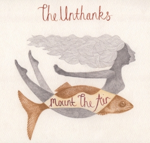 UNTHANKS - MOUNT THE AIR -DIGI-
