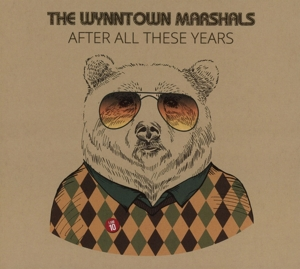 WYNNTOWN MARSHALS - AFTER ALL THESE YEARS