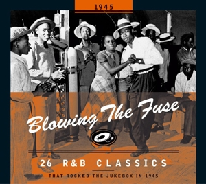 VARIOUS - BLOWING THE FUSE -1945-
