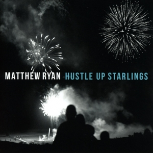 RYAN, MATTHEW - HUSTLE UP STARLINGS
