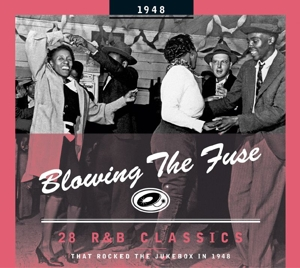VARIOUS - BLOWING THE FUSE -1948-