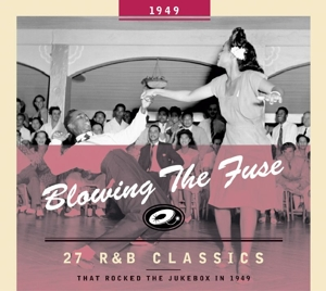 VARIOUS - BLOWING THE FUSE -1949-