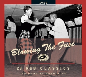 VARIOUS - BLOWING THE FUSE -1950-