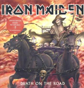 IRON MAIDEN - DEATH ON THE ROAD [PD]