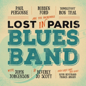 FORD/THAL/PERSONNE - LOST IN PARIS BLUES BAND