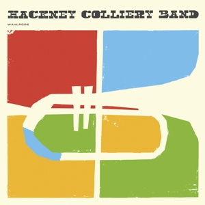 HACKNEY COLLIERY BAND - HACKNEY COLLIERY BAND