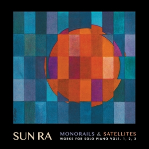 SUN RA - MONORAILS & SATELLITES