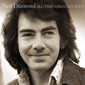 DIAMOND, NEIL - ALL-TIME GREATEST HITS