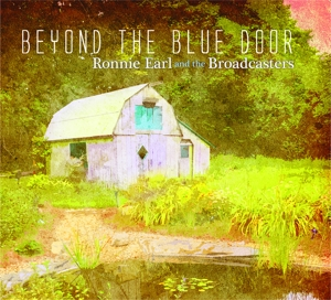 EARL, RONNIE & THE BROADC - BEYOND THE BLUE DOOR
