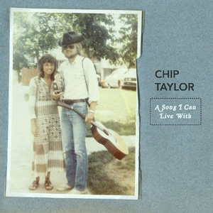 TAYLOR, CHIP - A SONG I CAN LIVE WITH