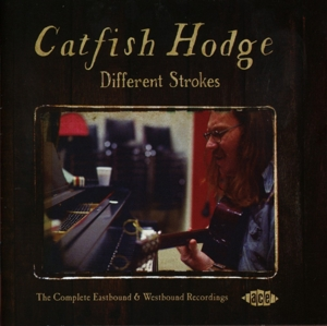 CATFISH HODGE - DIFFERENT STROKES
