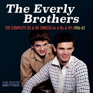 EVERLY BROTHERS - COMPLETE US & UK SINGLES AS & BS & EPS 1956-62