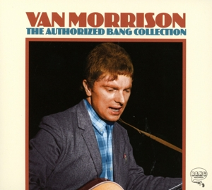 MORRISON, VAN - AUTHORIZED BANG COLLECTION