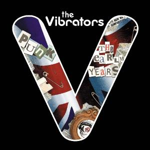 VIBRATORS - PUNK-THE EARLY YEARS
