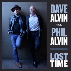 ALVIN, DAVE & PHIL ALVIN - LOST TIME