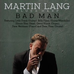 LANG, MARTIN - BLUES HARP BAD MAN