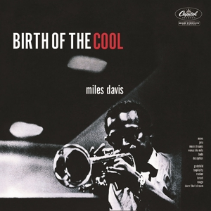DAVIS, MILES - BIRTH OF THE COOL (RUDY VAN GELDER