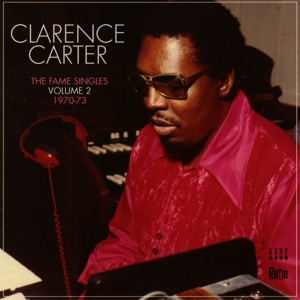 CARTER, CLARENCE - FAME SINGLES VOLUME 2