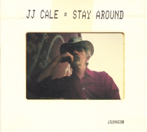 CALE, J.J. - STAY AROUND