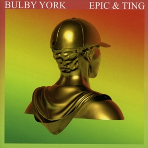 BULBY YORK - EPIC & TING