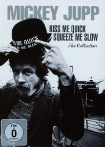 JUPP, MICKEY - KISS ME QUICK SQUEEZE ME