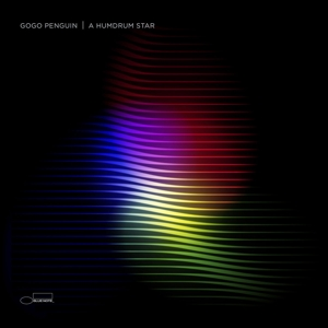 GOGO PENGUIN - A HUMDRUM STAR (LIMITED DIGIPACK)
