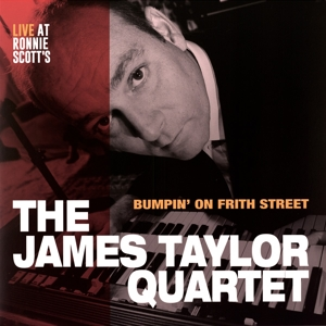 TAYLOR, JAMES - BUMPIN' ON FRITH STREET -LTD-