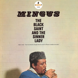 MINGUS, CHARLES - THE BLACK SAINT AND THE SINNER LADY