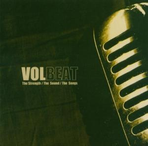 VOLBEAT - STRENGTH/SOUND/SONGS