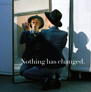 BOWIE, DAVID - NOTHING HAS CHANGED