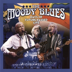 MOODY BLUES - DAYS OF FUTURE PASSED LIVE