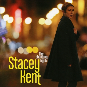 KENT, STACEY - CHANGING LIGHTS