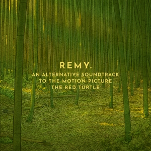 KESTEREN, REMY VAN - AN ALTERNATIVE SOUNDTRACK TO THE RED TURTLE MOVIE