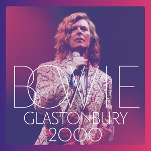 BOWIE, DAVID - GLASTONBURY 2000 -2CD+DVD-