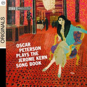 PETERSON, OSCAR - PLAYS THE JEROME KERN SONGBOOK