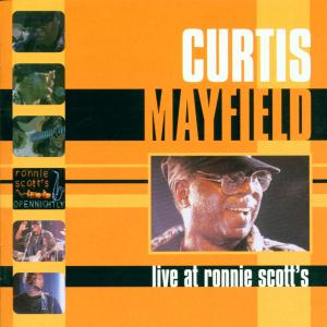 MAYFIELD, CURTIS - LIVE AT RONNIE SCOTT'S