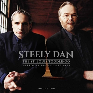 STEELY DAN - THE ST.LOUIS TOODLE-OO VOL.2