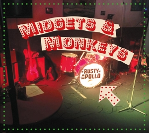 RUSTY APOLLO - MIDGETS & MONKEYS