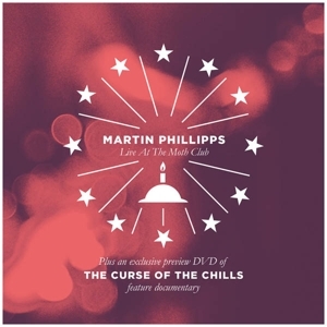 CHILLS / MARTIN PHILLIPS - THE CURSE OF THE CHILLS / MARTIN PH