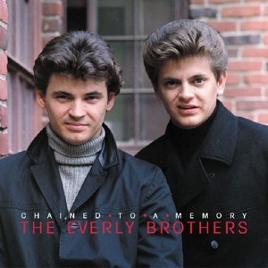 EVERLY BROTHERS - CHAINED TO A MEMORY 1966/