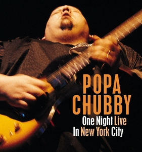 CHUBBY, POPA - ONE NIGHT LIVE IN NEW YOR