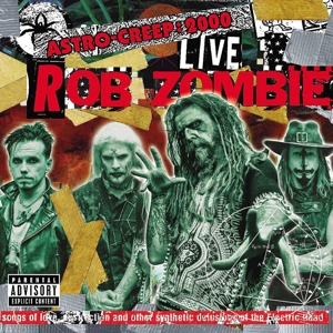 ZOMBIE, ROB - ASTRO-CREEP  2000 LIVE SONGS OF LOV