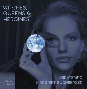 BUCHBERGER, MARGRIET & IL - WITCHES, QUEENS & HEROINEHEROINES / WORKS BY HANDEL