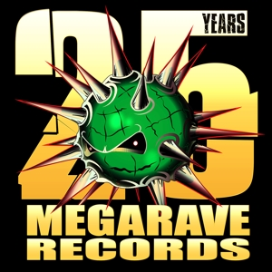 MEGARAVE 25 YEARS - MEGARAVE 25 YEARS (THE LOST VINYLS)
