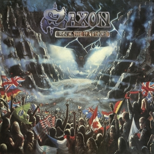 SAXON - ROCK THE NATIONS -REISSUE-