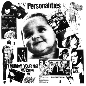 TELEVISION PERSONALITIES - MUMMY YOU RE NOT WATCHING ME