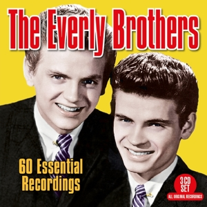 EVERLY BROTHERS - 60 ESSENTIAL RECORDINGS
